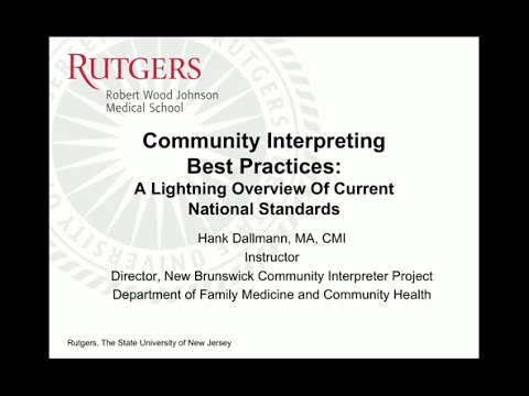 Community Interpreting,  Best Practices: A Lightning Overview of Current National Standards