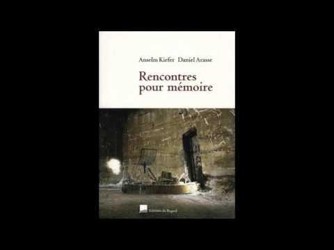 Anselm Kiefer et Daniel Arasse 1/5 (2001 - France Culture / À voix nue)