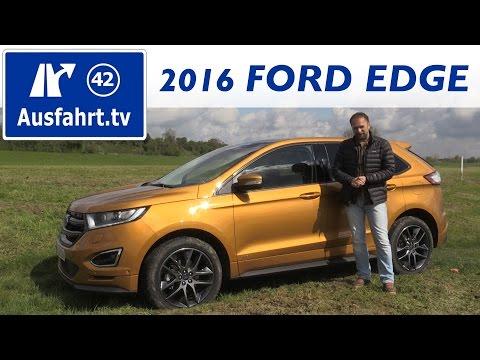 2016 Ford Edge 2.0 l TDCi Bi-Turbo - Fahrbericht der Probefahrt  Test   Review German