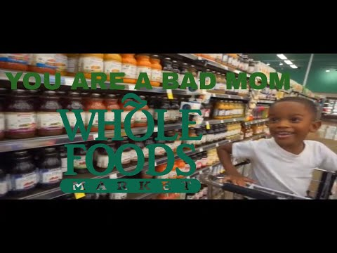 HE SAID IM A BAD MOM | GROCERY SHOPPING AT WHOLE FOODS MARKE