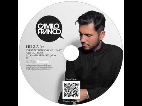 Camilo Franco Ibiza Mix 2017 - Vol.1
