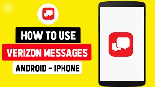 How to Use Verizon Messages App screenshot 2