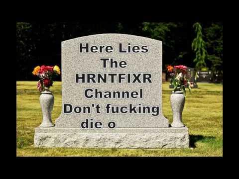 RIP HRNTFIXR