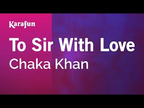 Karaoke To Sir With Love - Chaka Khan *