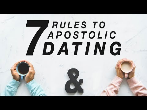 7 RULES TO APOSTOLIC DATING | Apostolic Dating Training 101