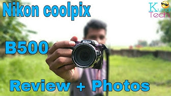 Nikon coolpix B500 Review and picture test new 2017#kumar Tech