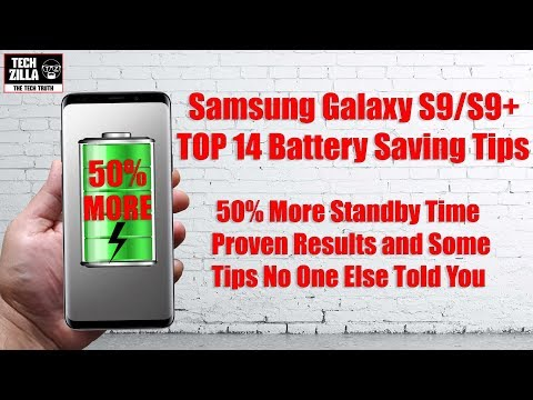 Samsung Galaxy S9 / S9+ Top Battery Tips - 50% More Standby TIme