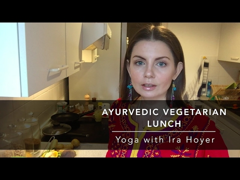 Ayurveda Vegetarian Lunch - Yoga with Ira Hoyer [English]