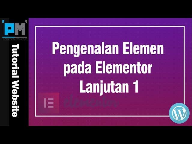 Pengenalan Elemen pada Elementor Lanjutan 1 #23
