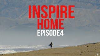 "Parker Coffin ""Inspire"" Episode 4: Home"