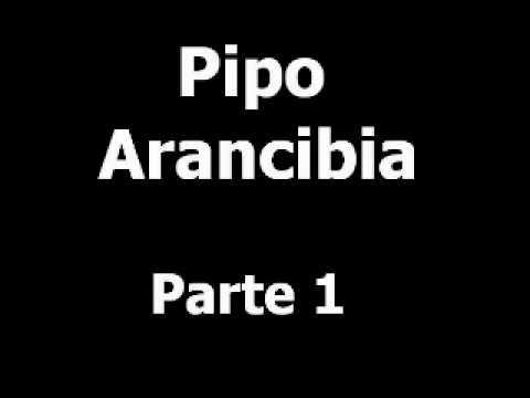 Pipo Arancibia - Humor con espionaje Parte 1/5