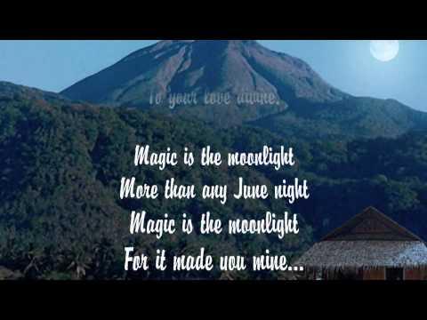 Dean Martin - Magic is the Moonlight (w/lyrics)