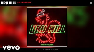 Download Dru Hill - T'is the Season (Audio) MP3 song and Music Video