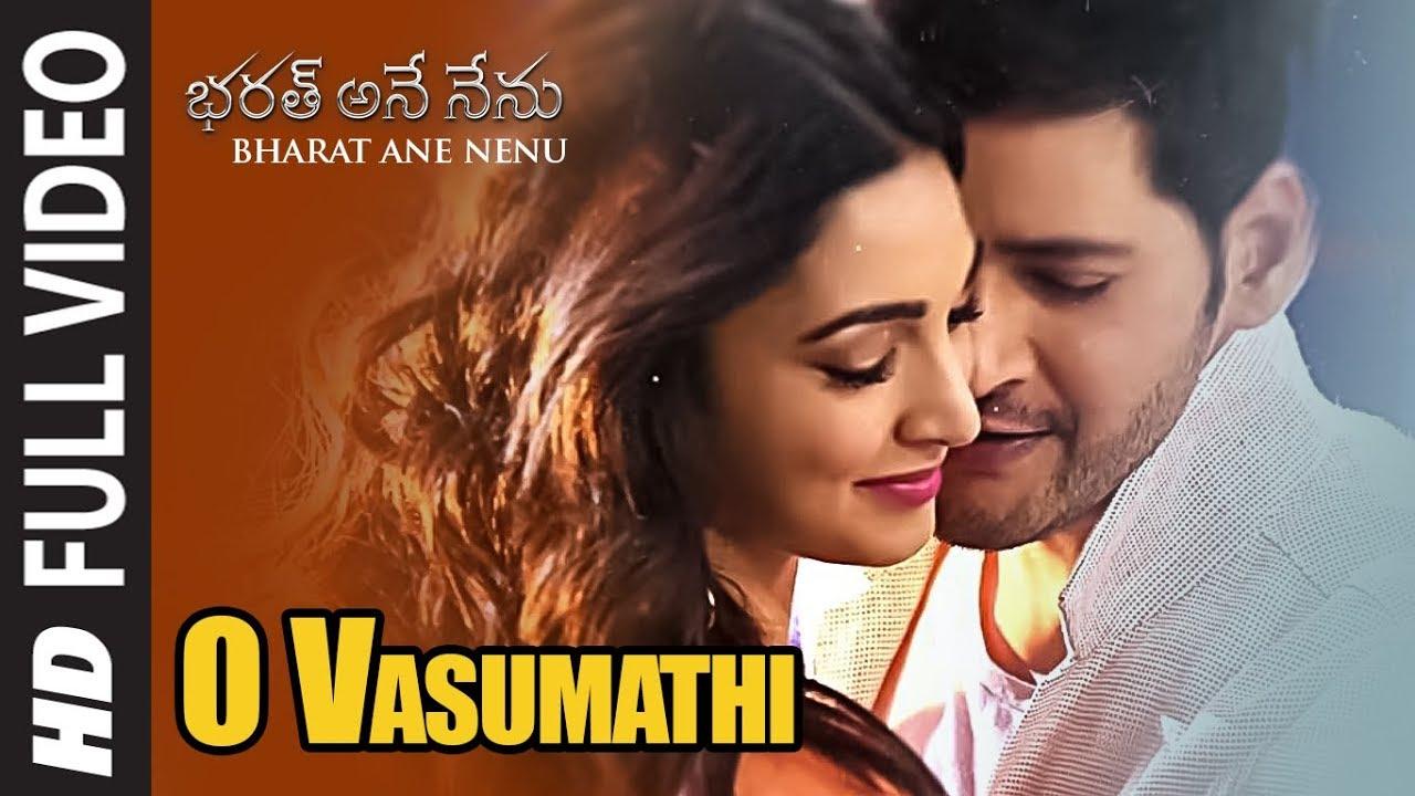 O Vasumathi Full Video Song Bharat Ane Nenu Songs Mahesh Babu
