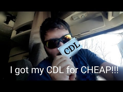 Cheapest way to get a CDL!!!