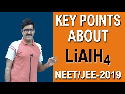 Key Points About LiAlH4 L Organic Chemistry I NEET/JEE-2019
