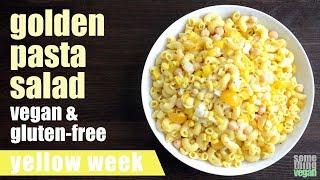 golden pasta salad (vegan & gluten-free) Something Vegan Yellow Week
