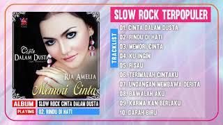 Download lagu RIA AMELIA - BEST SLOW ROCK CINTA DALAM DUSTA | RIA AMELIA FULL ALBUM