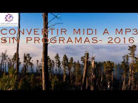 CONVERTIR MIDI A MP3 SIN PROGRAMAS   2016
