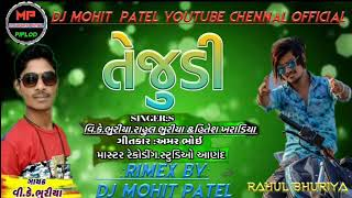 Download lagu Holi Dhamaka TEJUDI V k bhuriya & Rahul Bhuriya Full Remix Dj Naran Patel Dj Mohit Patel.2019