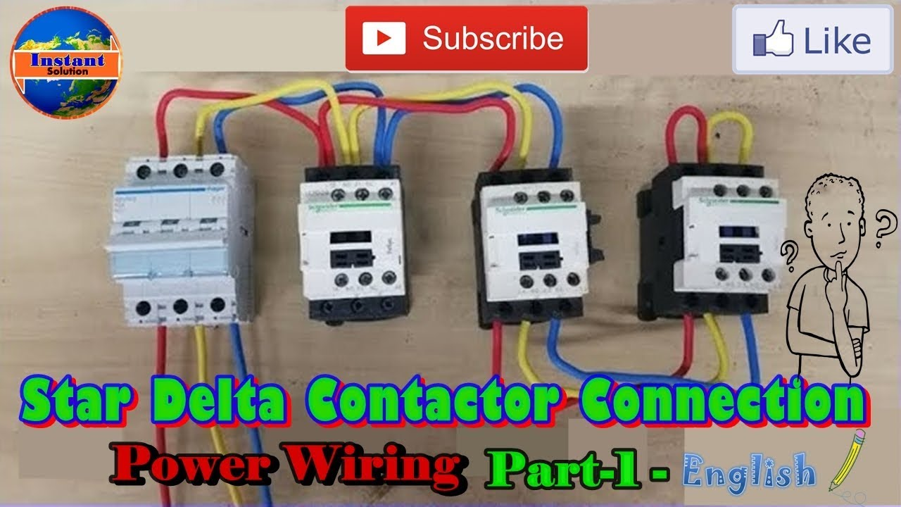 Star Delta Contactor Connection Power Wiring In English Part 1 Stardelta Switching