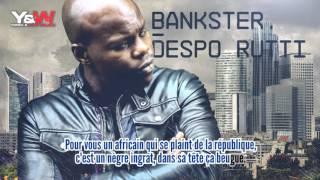Repeat youtube video Despo Rutti BANKSTER / Extrait de Majster / Y&W
