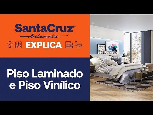 Laminado ou vinílico: qual é o piso ideal para você? | Santa Cruz Explica