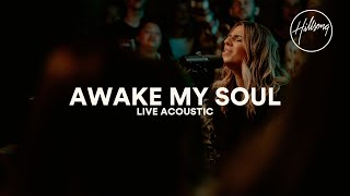 Awake My Soul (Acoustic) - Hillsong Worship