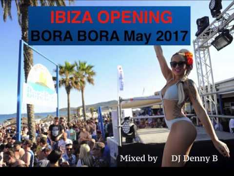 Ibiza Opening May 2017