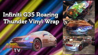 Infiniti G35 Roaring Thunder Vinyl Wrap #roaringthunder Project 405