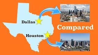 Houston and Dallas Compared
