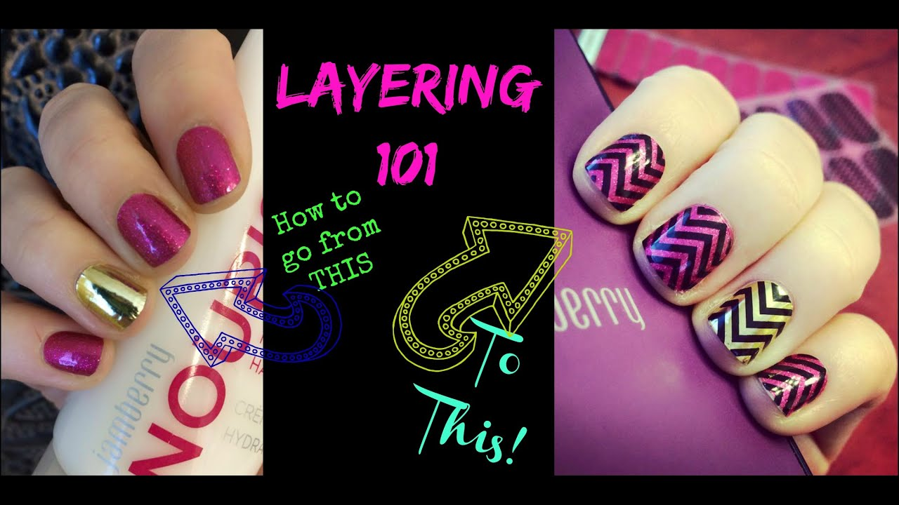 TUTORIAL: How to LAYER your Jamberry Nail Wraps! - YouTube