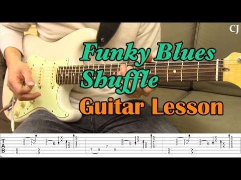 Funky Blues Shuffle (With Tab) - Guitar Lesson - Camilo James