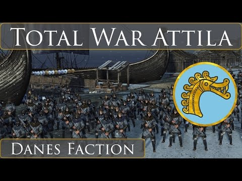 Total War Attila : Viking Forefathers Factions : Danes