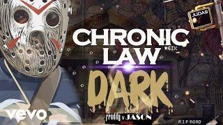 Chronic Law - Dark (Official Artwork Video)