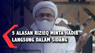 Habib Rizieq Sebutkan 5 Alasan Kenapa Dirinya Harus Hadir Langsung di Persidangan