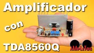 Amplificador casero con TDA8560Q (muy fácil de hacer)