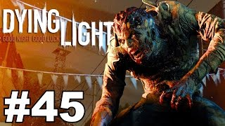 DYING LIGHT: Campaign Walkthrough Ep.45▐ Another One Bites the Dust