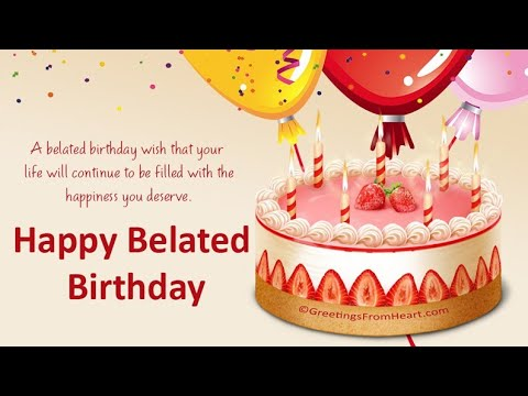 Belated Happy Birthday Whatsapp Status Video By Royal Feel Youtube