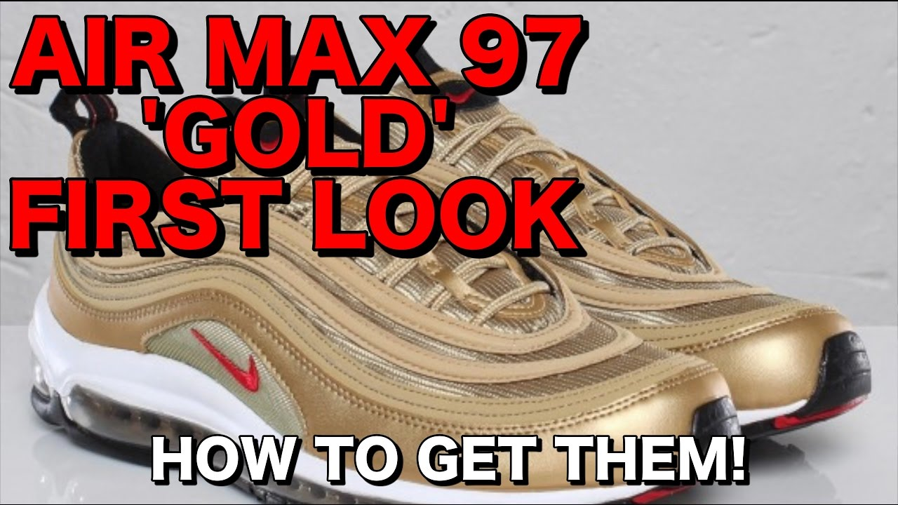 reputable site 031f5 4c1f9 AIR MAX 97 GOLD FIRST LOOK   Silver Bullet and Gold AM97 Release Date   How  to buy Air Max 97 April