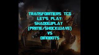 Let's Play - Transformers Trading Card Game TCG - Dinobots vs Shadowplay (Rare Optimus/Shockwave)