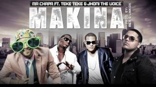 MAKINA Mr Chapa Feat Los Teke Tekes Jhoni the voice produced by  El Adictivo Sonido LAX