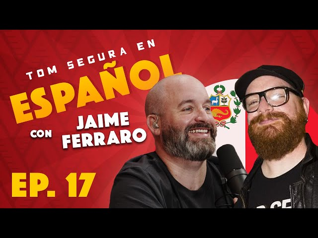 Ep. 17 con Jaime Ferraro | Tom Segura en Español (ENGLISH SUBTITLES)