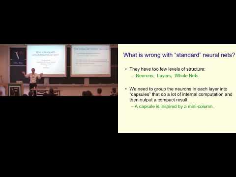 What is wrong with convolutional neural nets? Fields Institute, 2017 | Geoffrey Hinton, U of Toronto