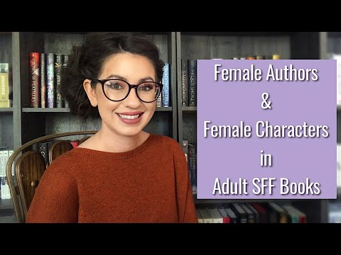 ADULT SFF BOOKS WITH FEMALE AUTHORS AND CHARACTERS