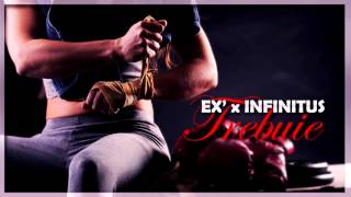 EX' x INFINITUS - TREBUIE