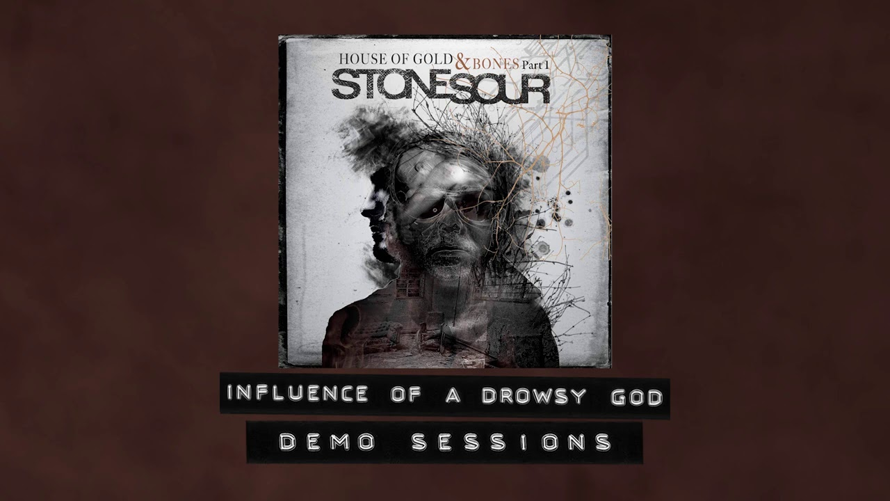 Stone Sour - Influence of a Drowsy God