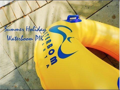 Summer Holiday - Waterboom PIK Jakarta ;)