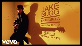Jake Bugg - Messed Up Kids  Audio