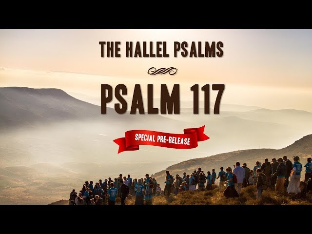 Psalm 117 Music Video - Special Pre-Release from New Album | HaYovel